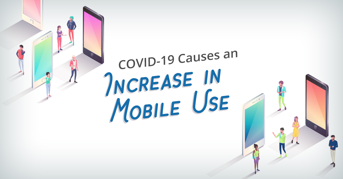 Covid-19 is boosting mobile use